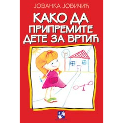 Kako da pripremite dete za vrtić
