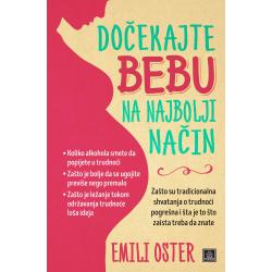 Publik Praktikum Docekajte bebu na najbolji nacin Emili Oster