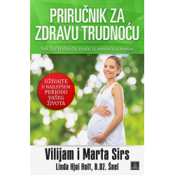 Publik Praktikum Prirucnik za zdravu trudnocu Vilijem I Marta Sirs