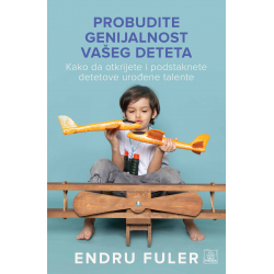 Publik Praktikum Probudite genijalnost vašeg deteta Endru Fuler