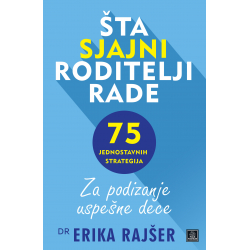 Publik Praktikum Sta sjajni roditelji rade Dr Erika Rajser