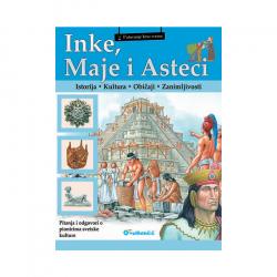 Putovanje kroz vreme - Inke, Maje i Asteci
