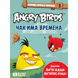 ANGRY BIRDS - ČAK IMA VREMEN